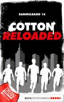 Cotton Reloaded   Sammelband 16 PDF