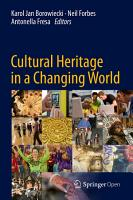 Cultural Heritage in a Changing World PDF