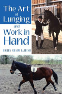 The Art of Lunging   Work in Hand PDF