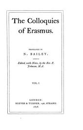The Colloquies of Erasmus: Volume 1