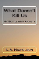 What Doesn t Kill Us PDF