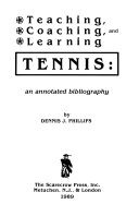 Teaching, Coaching, and Learning Tennis