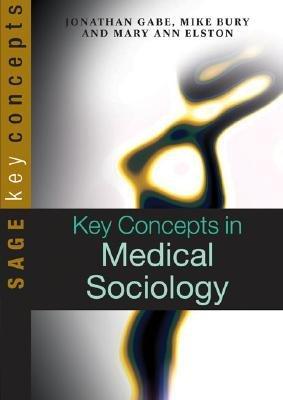 Key Concepts in Medical Sociology PDF
