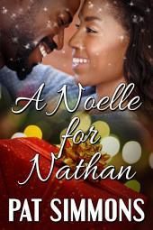 A Noelle for Nathan: A Heartwarming Christian Christmas Romance