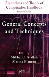 Algorithms and Theory of Computation Handbook, Second Edition, Volume 1: General Concepts and Techniques, Edition 2