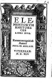 Elementorum Rhetorices libri duo