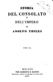 Storia del consolato e dell'impero di Adolfo Thiers: Volume 6