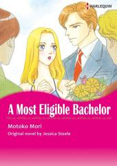 A MOST ELIGIBLE BACHELOR: Harlequin Comics