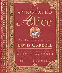 The Annotated Alice The Definitive Edition Book PDF
