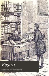 Fígaro: colección de artículos filosóficos, satíricos, literarios y políticos