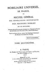 Nobiliaire universel de France: ou Recueil général des généalogies historiques des maisons nobles de ce royaume, Volume14