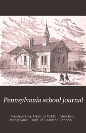 Pennsylvania School Journal: Volume 19