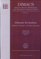 Disease Evolution: Models, Concepts, and Data Analyses, Volume 13
