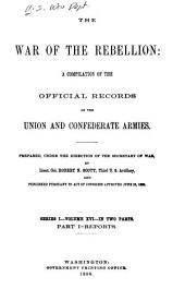 The War of the Rebellion: Formal reports, both Union and Confederate, of the first seizures of United States property in the Southern States (53 v. in 111)