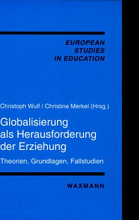 Globalisierung als Herausforderung der Erziehung PDF