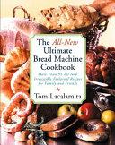 The All New Ultimate Bread Machine Cookbook PDF