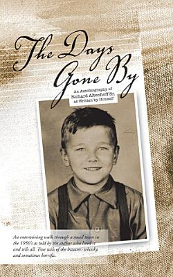 THE DAYS GONE BY PDF