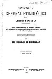 Diccionario general etimológico de la lengua española: Volumen 4