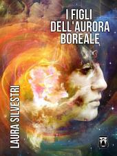 I Figli dell'Aurora Boreale
