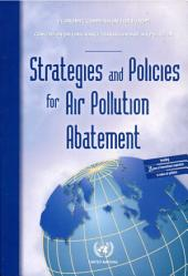Strategies and Policies for Air Pollution Abatement: 2002 Review Prepared Under the Convention on Long-range Transboundary Air Pollution