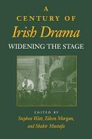 A Century of Irish Drama PDF