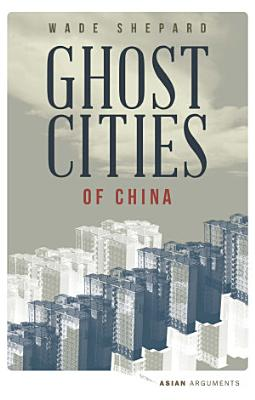 Ghost Cities of China PDF
