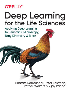 Deep Learning for the Life Sciences PDF