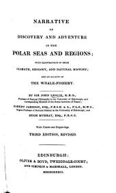 Narrative of Discovery and Adventure in the Polar Seas and Regions ...