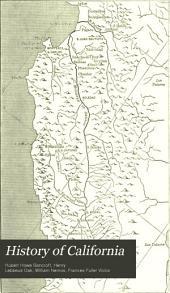 History of California: Volume 19