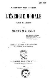 L'énergie morale: beaux exemples