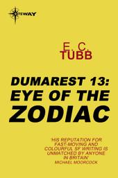 Eye of the Zodiac: The Dumarest Saga, Book 13
