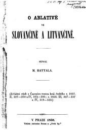 O Ablativě ve Slovaněině a Lítvaněině