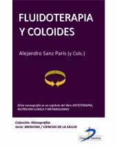 Fluidoterapia y coloides: Dietoterapia, nutrición clínica y metabolismo