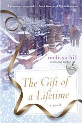 The Gift of a Lifetime: A Novel