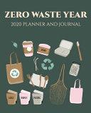 Zero Waste Year 2020 Planner and Journal