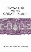 Hiawatha and the Great Peace