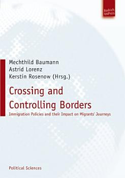 Crossing and Controlling Borders PDF