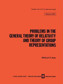 Problems in the General Theory of Relativity and Theory of Group Representations PDF