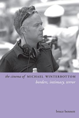 The Cinema of Michael Winterbottom PDF