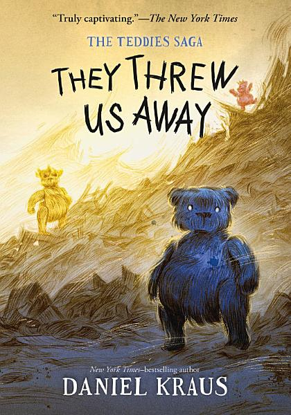 Download They Threw Us Away Book