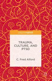 Trauma, Culture, and PTSD