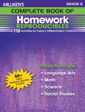 Milliken's Complete Book of Homework Reproducibles - Grade 2: Over 110 Activities for Today's Differentiated Classroom