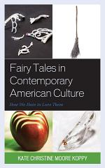 Fairy Tales in Contemporary American Culture