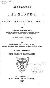Elementary chemistry, theoretical and practical