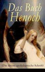 Das Buch Henoch  Die   lteste apokalyptische Schrift  PDF