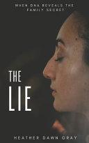 The Lie  When DNA Reveals the Family Secret