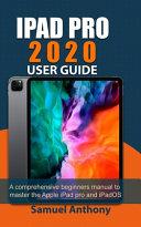 IPad Pro 2020 User Guide