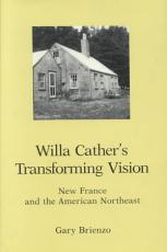 Willa Cather s Transforming Vision PDF