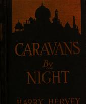 Caravans by Night