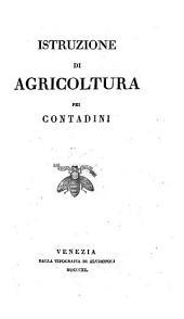 Istruzione di agricoltura pei contadini